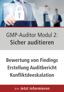 GMP-Auditor Modul 2: Sicher Auditieren, 27.-28.10.2020 in Wiesbaden